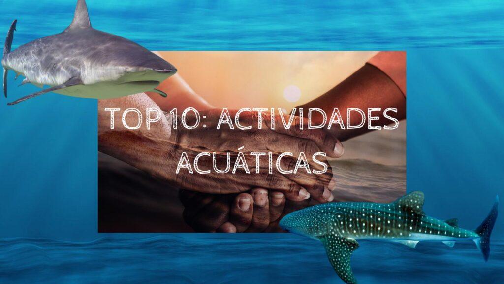 Oceanmar Project - Top 10 actividades acuáticas